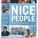 Nice People : un beau film et une incitation à la tolérance